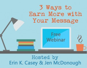 webinar - earn more with your message