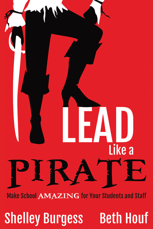 Lead Like a PIRATE